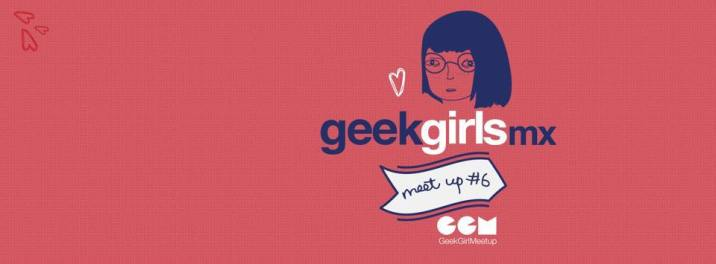 From POST: Geek Girls Meet Up #6