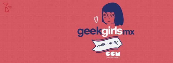From POST: Geek Girls Meet Up #6