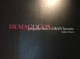 From POST: My experience visiting Sofia Crimen's art exhibition: Demagogos Pequeño dios o gran farsante